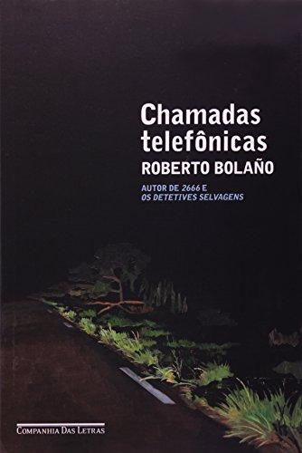 Chamadas Telefônicas, livro de Roberto Bolaño