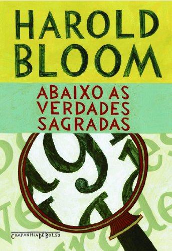 ABAIXO AS VERDADES SAGRADAS (EDIÇÃO DE BOLSO), livro de Harold Bloom