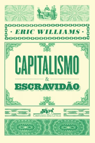 Capitalismo e Escravidão, livro de Eric Williams