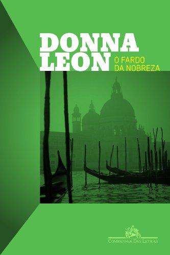 O FARDO DA NOBREZA, livro de Donna Leon