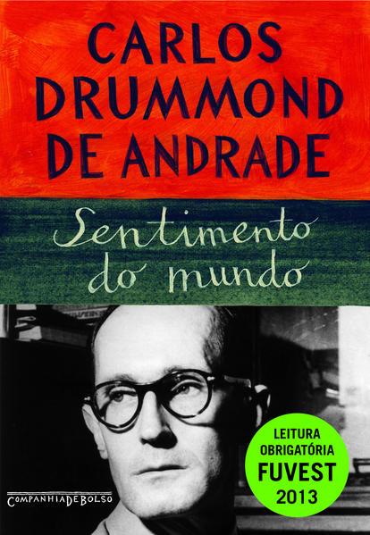SENTIMENTO DO MUNDO (EDIÇÃO DE BOLSO), livro de Carlos Drummond de Andrade