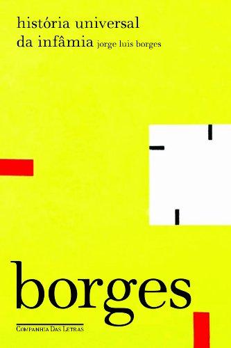 História universal da infâmia, livro de Jorge Luis Borges