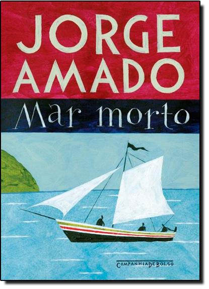 Mar Morto - Livro de Bolso, livro de Jorge Amado