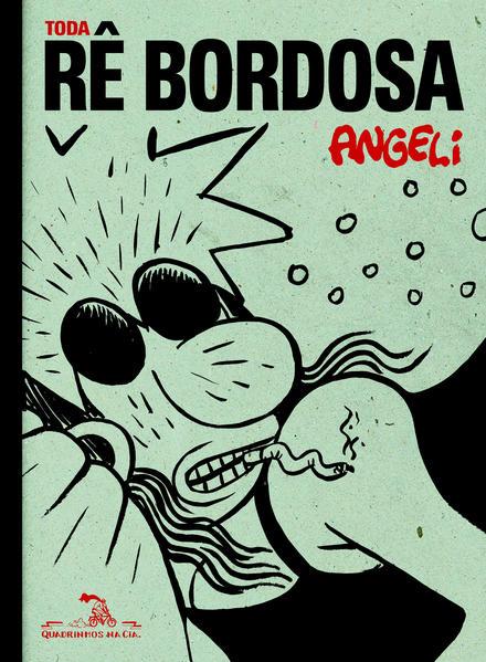 Toda Rê Bordosa, livro de Angeli