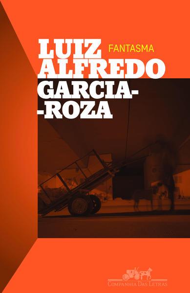 Fantasma, livro de Luiz Alfredo Garcia-Roza