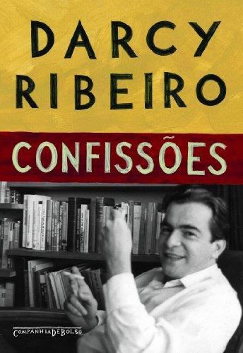 Confissões (Edição de Bolso), livro de Darcy Ribeiro