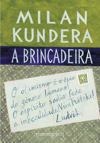 A brincadeira (Edição de Bolso), livro de Milan Kundera