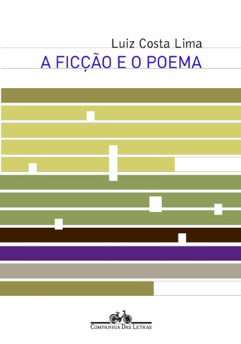 A ficção e o poema, livro de Luiz Costa Lima