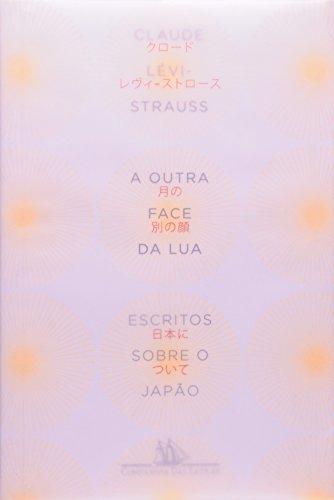A OUTRA FACE DA LUA, livro de Claude Lévi-Strauss