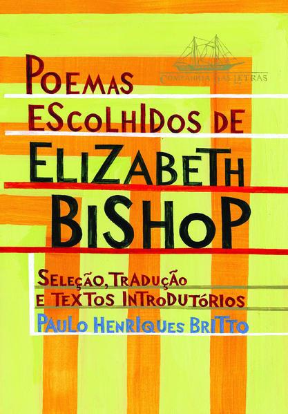POEMAS ESCOLHIDOS, livro de Elizabeth Bishop