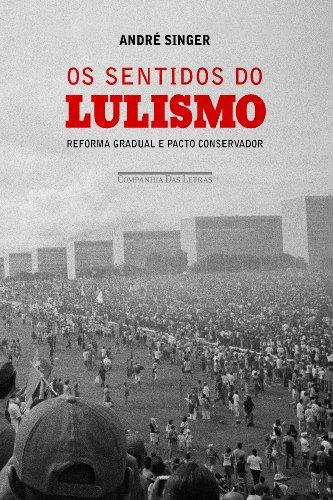 Os Sentidos do Lulismo, livro de André Singer