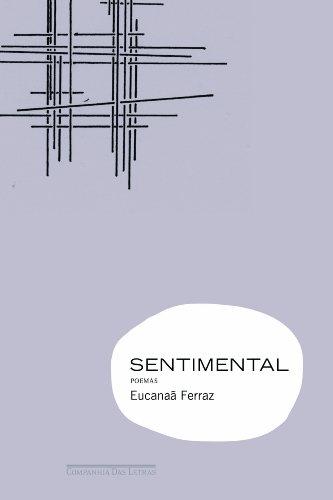 Sentimental, livro de Eucanaã Ferraz