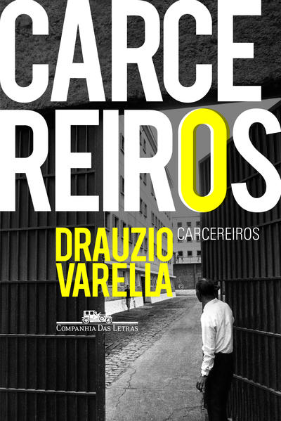 CARCEREIROS, livro de Drauzio Varella