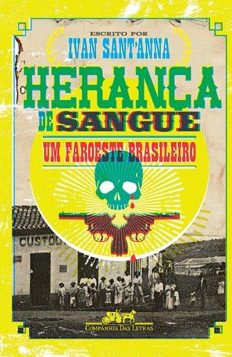HERANÇA DE SANGUE, livro de Ivan Sant