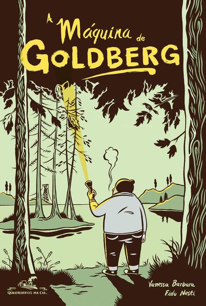A Máquina de Goldberg, livro de Vanessa Barbara e Fido Nesti