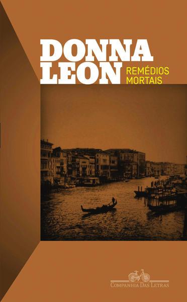 REMÉDIOS MORTAIS, livro de Donna Leon
