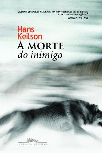 A MORTE DO INIMIGO, livro de Hans Keilson