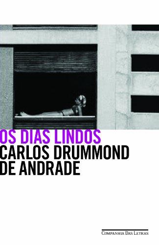 Os dias lindos, livro de Carlos Drummond de Andrade