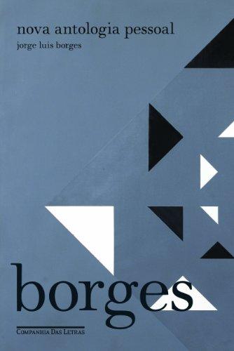 NOVA ANTOLOGIA PESSOAL, livro de Jorge Luis Borges