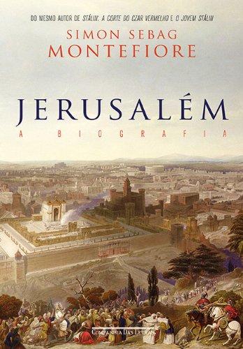 JERUSALÉM, livro de Simon Sebag Montefiore