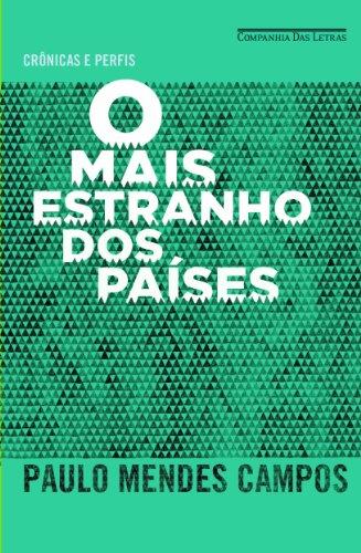 O mais estranho dos países, livro de Paulo Mendes Campos