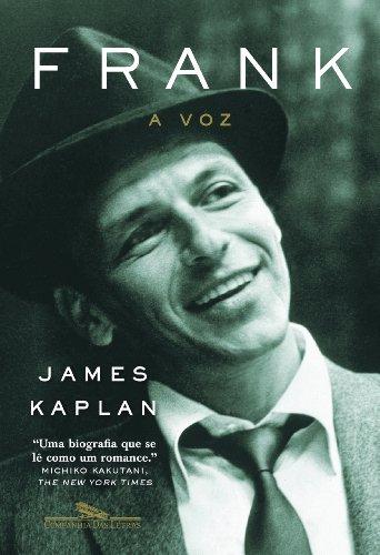 FRANK: A VOZ, livro de James Kaplan