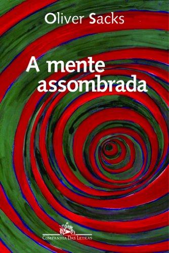 A MENTE ASSOMBRADA, livro de Oliver Sacks