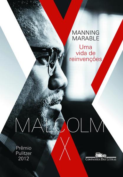 Malcom X - Uma vida de reinvenções, livro de Manning Marable
