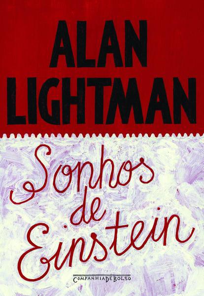 Sonhos de Einstein (Edição de Bolso), livro de Alan Lightman