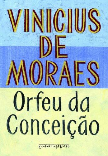 ORFEU DA CONCEIÇÃO (EDIÇÃO DE BOLSO), livro de Vinicius de Moraes
