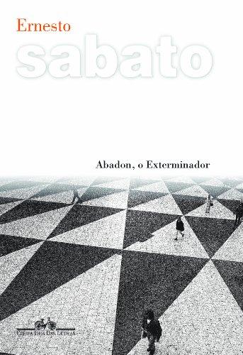 Abadon, o exterminador, livro de Ernesto Sabato