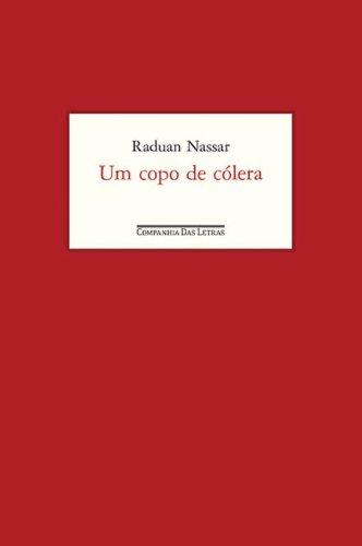 Um copo de cólera (edição comemorativa: 35 anos), livro de Raduan Nassar