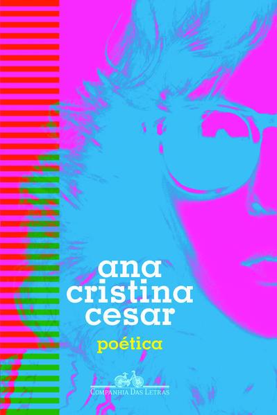 Poética, livro de Ana Cristina Cesar