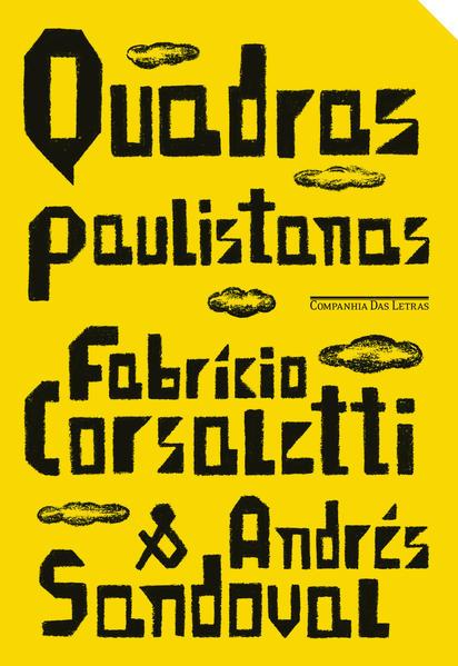 Quadras Paulistanas, livro de Fabrício Corsaletti