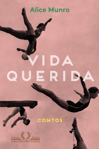 VIDA QUERIDA, livro de Alice Munro