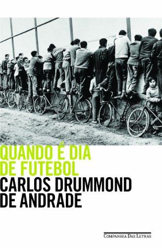 Quando É Dia de Futebol, livro de Carlos Drummond de Andrade