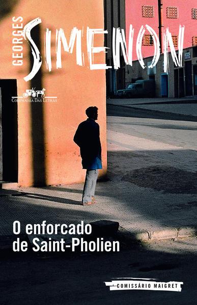 O Enforcado de Saint-pholien, livro de Georges Simenon
