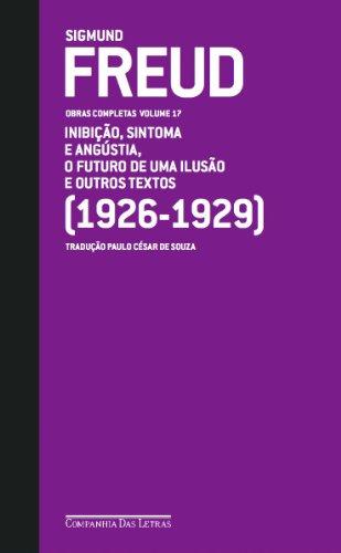 Freud (1926-1929) - O futuro de uma ilusão e outros textos, livro de Sigmund Freud