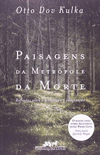 Paisagens da Metrópole da Morte, livro de Otto Dov Kulka