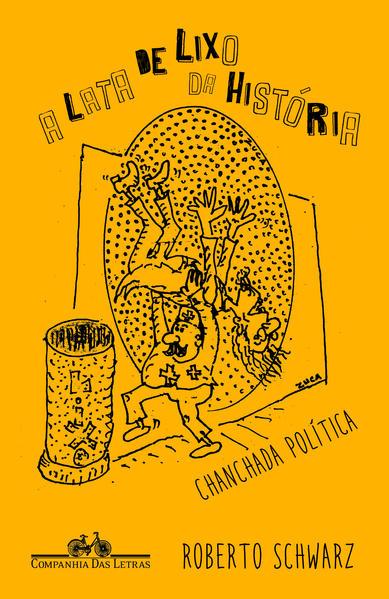 A lata de lixo da história, livro de Roberto Schwarz