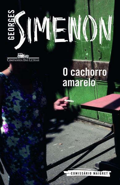 O Cachorro Amarelo, livro de Georges Simenon