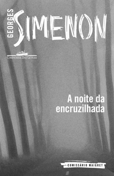 A Noite da Encruzilhada, livro de Georges Simenon
