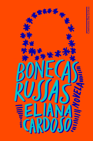 Bonecas Russas, livro de Eliana Cardoso