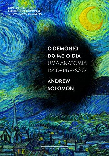 O Demônio do Meio-dia (Edição Econômica), livro de Andrew Solomon