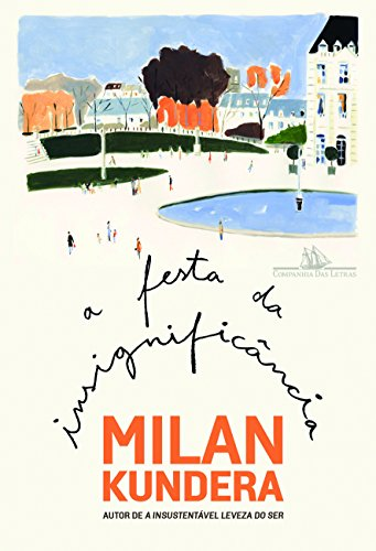 A Festa da Insignificância, livro de Milan Kundera