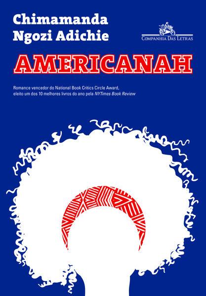Americanah, livro de Chimamanda Ngozi Adichie
