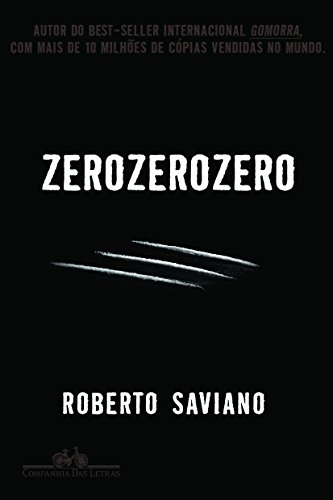 ZERO ZERO ZERO, livro de Roberto Saviano
