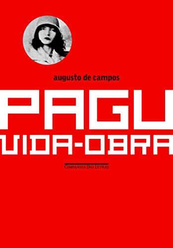 PAGU - Vida e obra, livro de Augusto de Campos (org.)