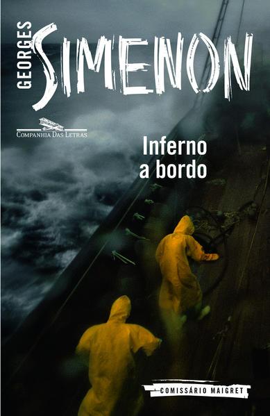 INFERNO A BORDO, livro de Georges Simenon