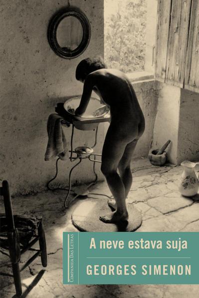 A NEVE ESTAVA SUJA, livro de Georges Simenon
